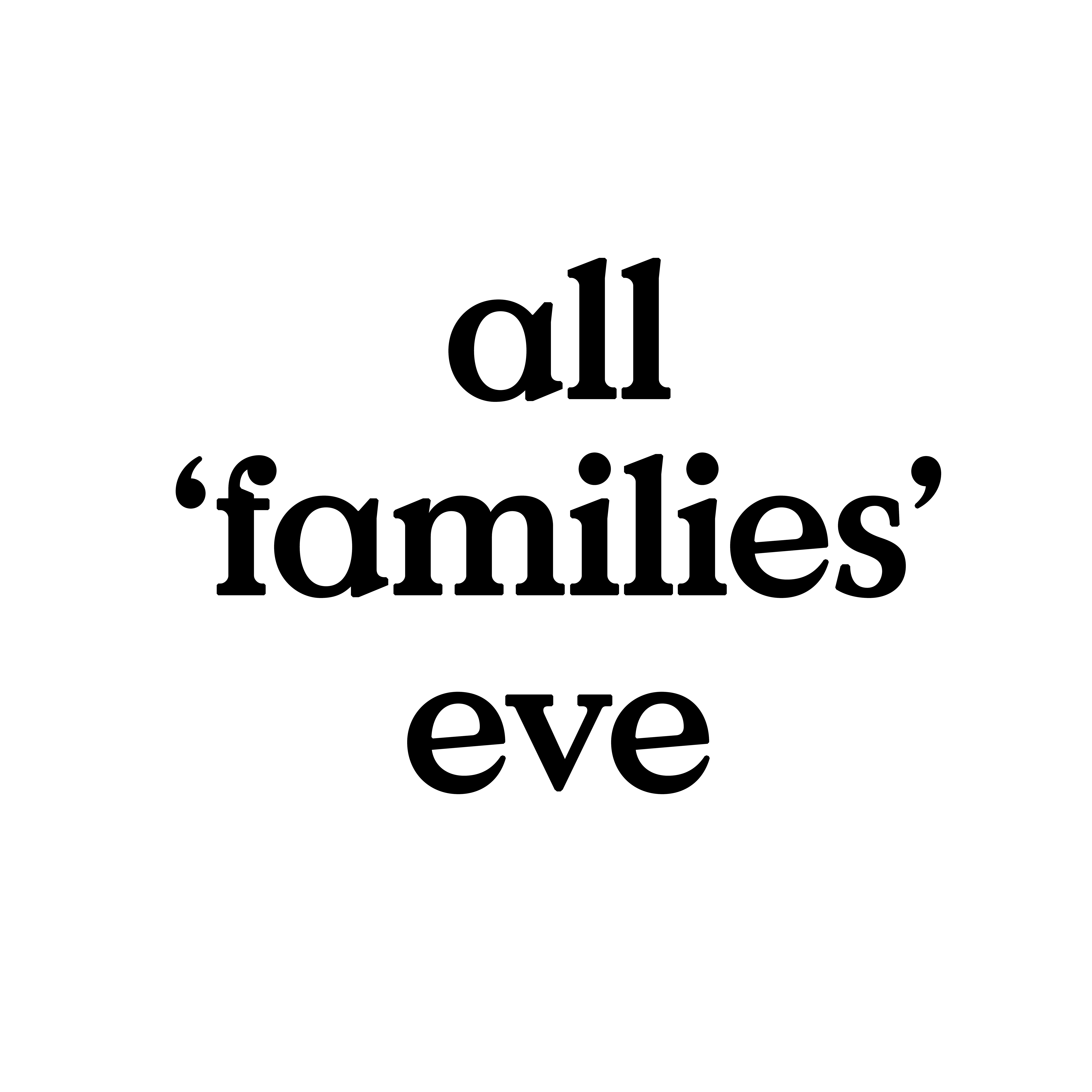All 'Families' Eve